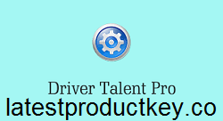 Driver Talent Pro 7.1.33.8 Crack + License Code Free Download 2020